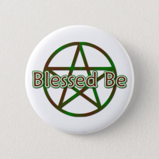 Blessed Be 6 Cm Round Badge
