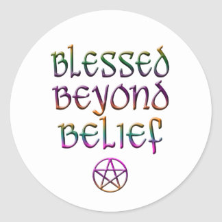 blessed beyond belief round sticker