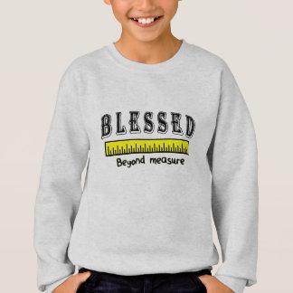 Blessed Beyond Measure Christian Positive Thankful Sweatshirt