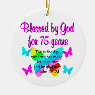 BLESSED BUTTERFLY 75TH BIRTHDAY DESIGN CERAMIC ORNAMENT