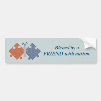 Blessed by a FRIEND with autism - Butterfly Bumper Sticker