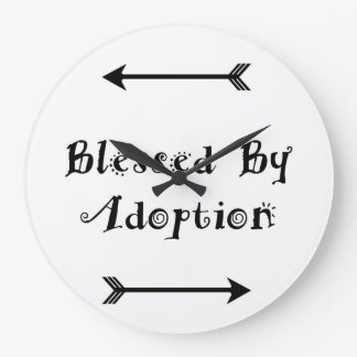 Blessed by Adoption - Foster Care Large Clock
