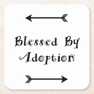 Blessed by Adoption - Foster Care Square Paper Coaster