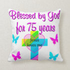 BLESSED BY GOD FOR 75 YEARS PERSONALIZED DESIGN CUSHION