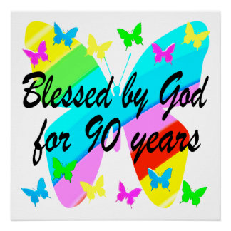 BLESSED BY GOD FOR 90 YEARS
