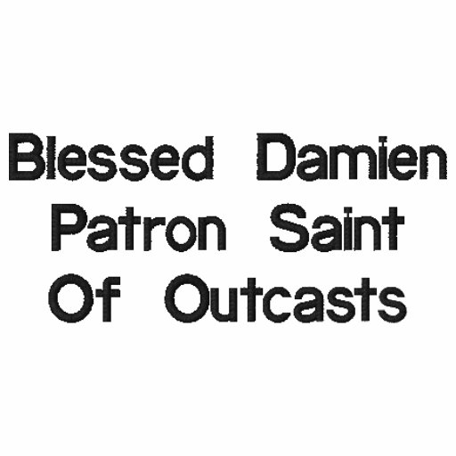 Blessed Damien Patron Saint Of Outcasts