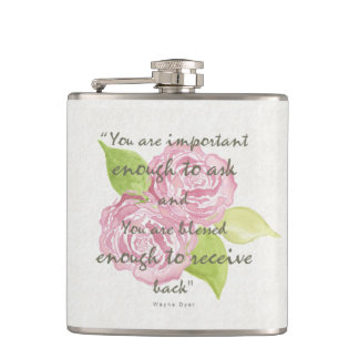BLESSED & IMPORTANT ENOUGH TO ASK RECEIVE  FLORAL HIP FLASK