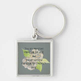 BLESSED & IMPORTANT ENOUGH TO ASK RECEIVE  FLORAL KEY RING