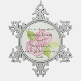 BLESSED & IMPORTANT ENOUGH TO ASK RECEIVE  FLORAL SNOWFLAKE PEWTER CHRISTMAS ORNAMENT