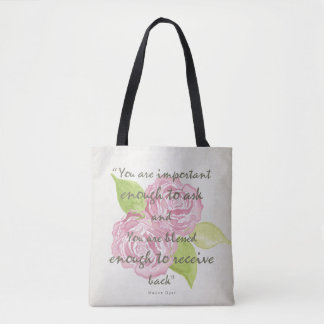 BLESSED & IMPORTANT ENOUGH TO ASK RECEIVE  FLORAL TOTE BAG