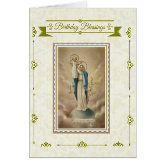 Blessed Mother with Baby Jesus Birthday Blessings Card