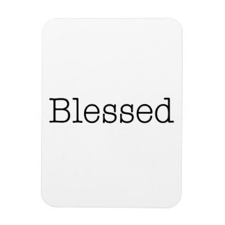 Blessed Quotes Inspirational Faith Quote Magnet