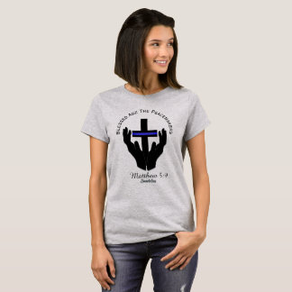 Blessed  The Peacemakers Matthew 5:9 Ladies Tshirt