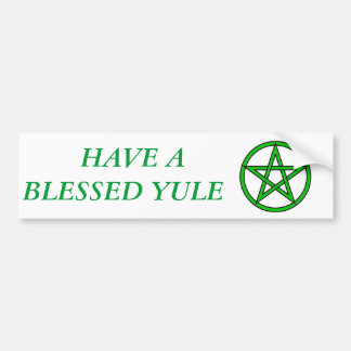 BLESSED YULE BUMPER STICKER