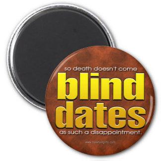Blind Dates... Refrigerator Magnets