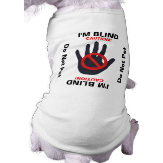 Blind Dog - Do Not Pet Sleeveless Dog Shirt
