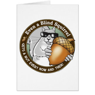 Blind Squirrel Nut Card