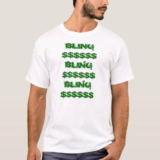 BLING$$$$$$BLING$$$$$$BLING$$$$$$ T-Shirt
