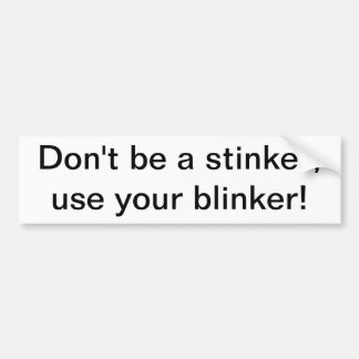 blinker2 bumper sticker