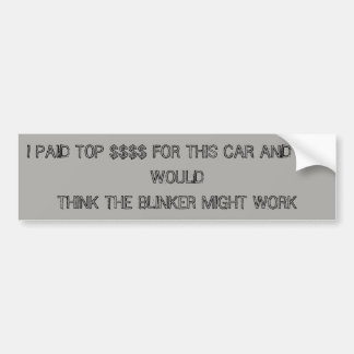 Blinker Issues Bumper Sticker