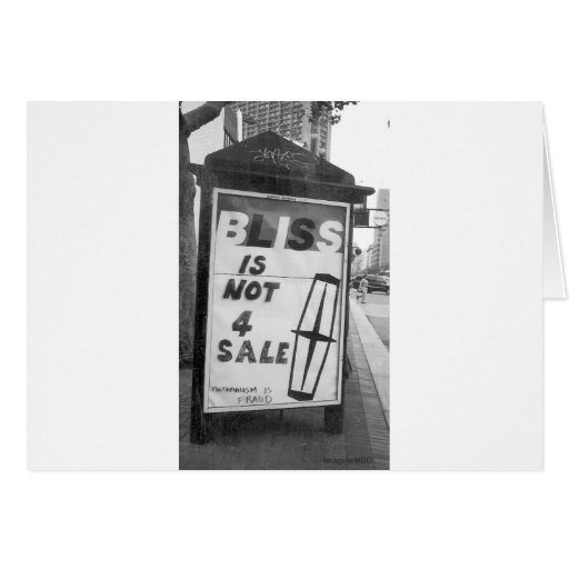 Bliss is Not for Sale Altered Sign Public Art Greeting Card