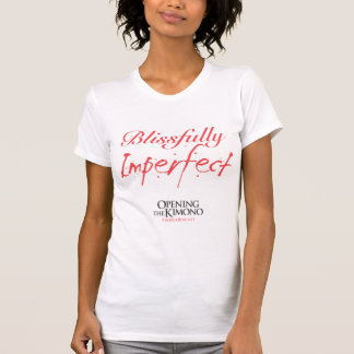 Blissfully Imperfect Ladies T-Shirt