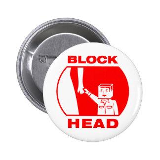 Blockhead 6 Cm Round Badge