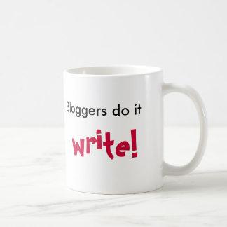 Bloggers do it, write!, mug