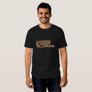 Blogging Millionaire Tee Shirt