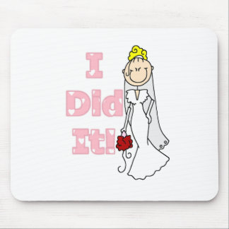 Blond Bride I Did It Mouse Pad