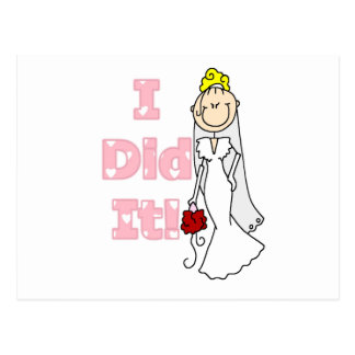 Blond Bride I Did It Tshirts and Gifts Postcard