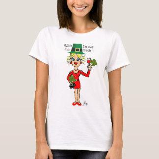 "BLONDE JILLIE: ""KISS ME...I'M NOT IRISH"" T-Shirt"