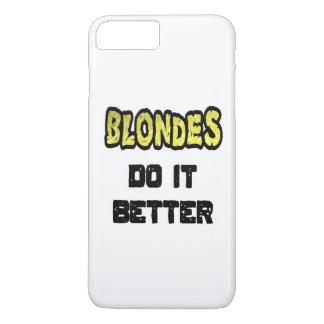 Blondes Do It Better iPhone 7 Plus Case