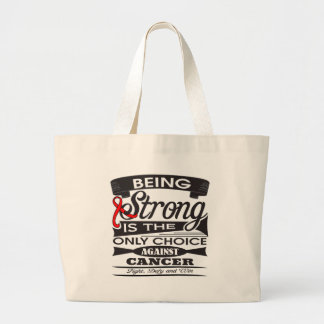 Blood Cancer Strong is The Only Choice Canvas Bag