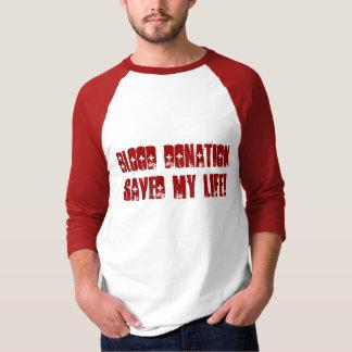 Blood Donation Saved My Life! T-Shirt