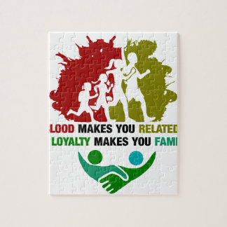 Blood Makes You Related Loyalty Makes You family Puzzles
