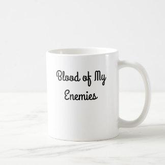 Blood of My Enemies Coffee Cup