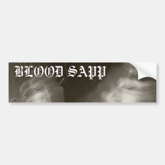 Blood SApp Bumper Sticker