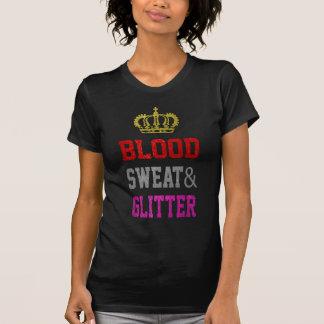 Blood Sweat and Glitter T-Shirt