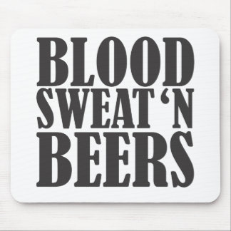 blood sweat n beers mouse pads