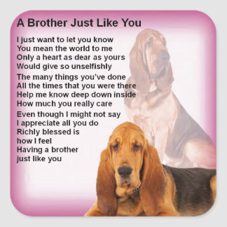 Bloodhound Dog Design & Brother Poem Square Sticker