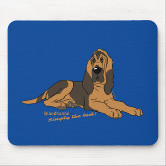 Bloodhound - Simply the best! Mouse Pad