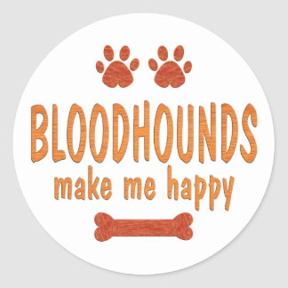 Bloodhounds Make Me Happy Classic Round Sticker