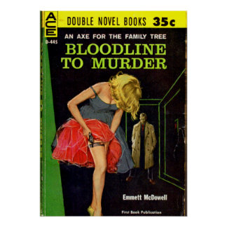 Bloodline to Murder pulp cover Poster