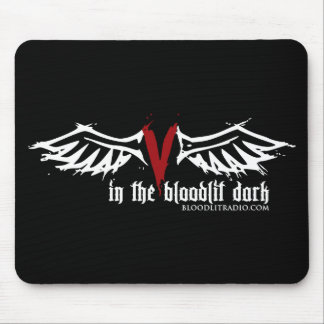 Bloodlit Radio: In the Bloodlit Dark Mouse Pad