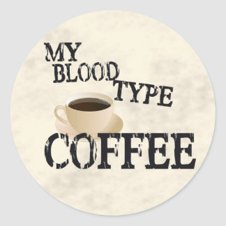 Bloodtype Coffee Round Stickers