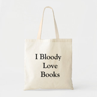"""""""Bloody Love Books"""" Funny Book Lovers Tote Bag"""