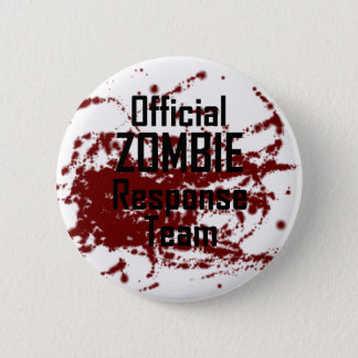 Bloody Official Zombie Response Team 6 Cm Round Badge