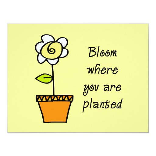 Bloom Where You Are Planted II 11 Cm X 14 Cm Invitation Card