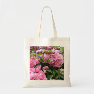 Bloom where you are planted rose tote